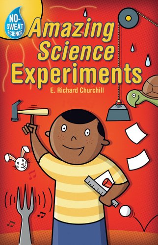 9781402723315: No-Sweat Science®: Amazing Science Experiments