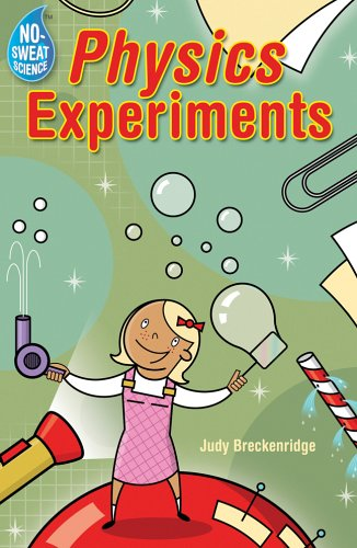 9781402723322: No-Sweat Science®: Physics Experiments