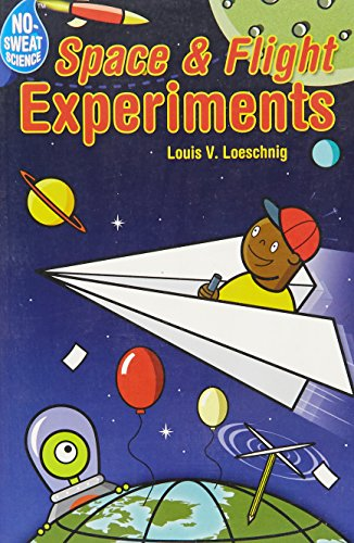 9781402723346: No-Sweat Science®: Space & Flight Experiments