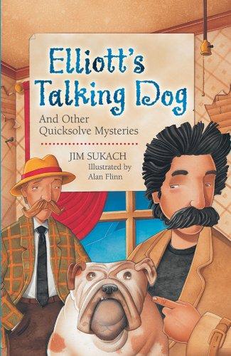 9781402723667: Elliott's Talking Dog: And Other Quicksolve Mini-Mysteries