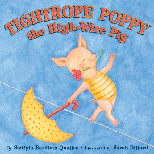 9781402724114: Tightrope Poppy the High-Wire Pig