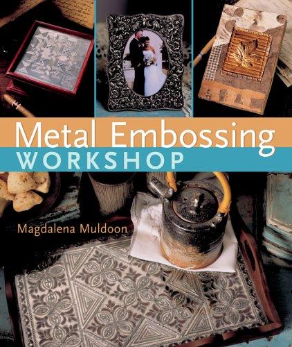 9781402724442: Metal Embossing Workshop