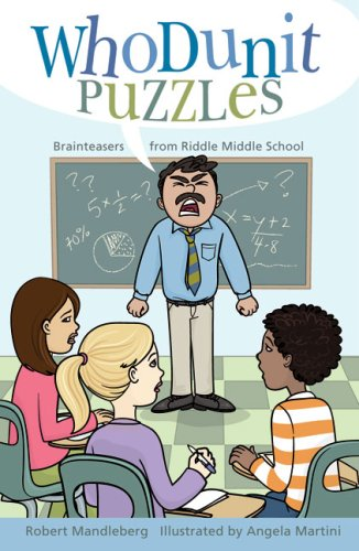 Whodunit Puzzles: Brainteasers from Riddle Middle School: Robert Mandelberg
