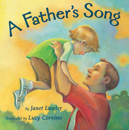 9781402725012: A Father's Song