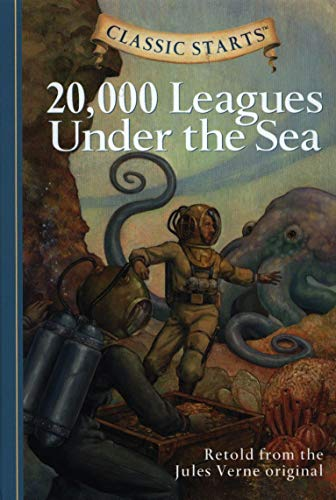 Classic Starts®: 20,000 Leagues Under the Sea: Jules Verne