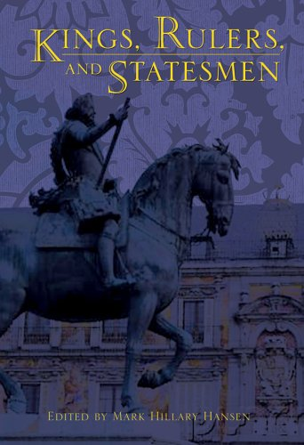 Kings, Rulers, And Statesmen: Wise, L. F.
