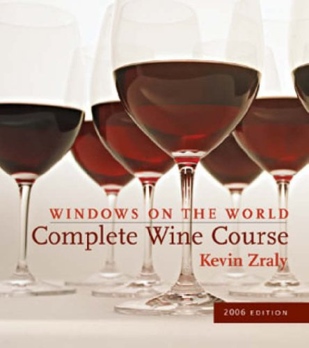 9781402726392: WINDOWS COMPLETE WINE COURSE 2006: A Lively Guide (Kevin Zraly's Complete Wine Course)