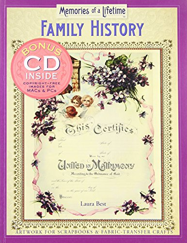 Memories of a Lifetime: Family History: Artwork for Scrapbooks & Fabric-Transfer Crafts: Best, ...