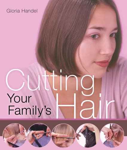 9781402726545: Cutting Your Family's Hair