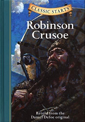 Classic Starts: Robinson Crusoe (Classic Starts Series)