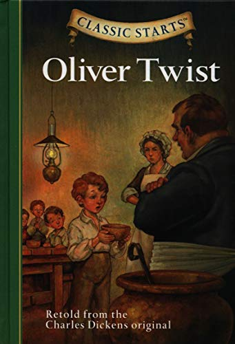 9781402726651: Oliver Twist: Retold from the Charles Dickens Original