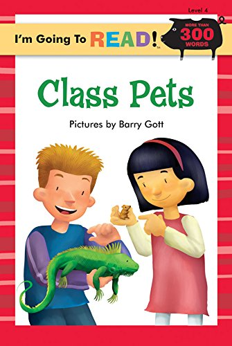 Class Pets (I'm Going to Read Series): Barry Gott