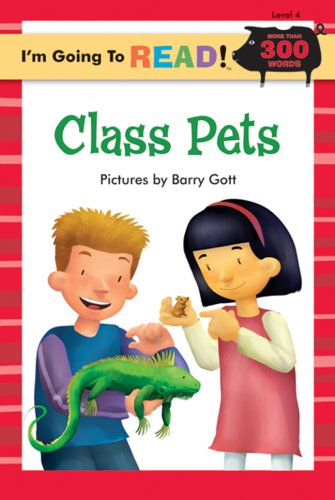 I'm Going to Read (Level 4): Class Pets (I'm Going to Read Series)