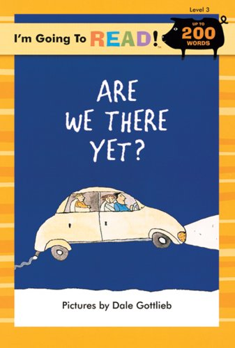 9781402727146: I'm Going to Read® (Level 3): Are We There Yet? (I'm Going to Read® Series)
