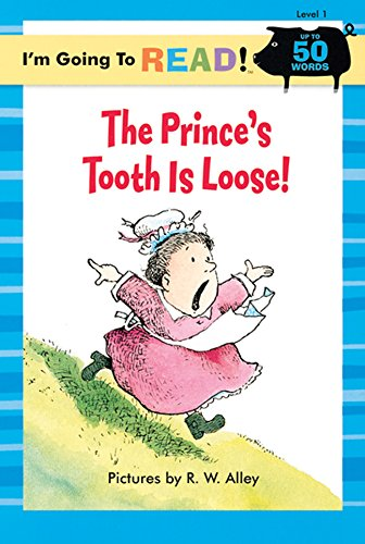 The Prince's Tooth is Loose! (I'm Going to Read Series, Level 1): Harriet Ziefert