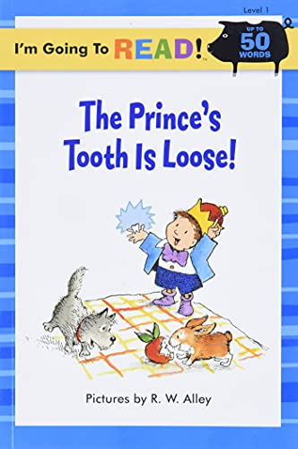 9781402727214: The Prince's Tooth is Loose! (I'm Going to Read Series, Level 1)