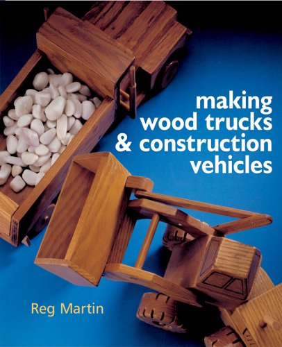 9781402727351: Making Wood Trucks & Construction Vehicles