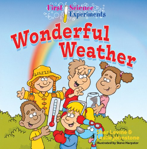 9781402727689: First Science Experiments: Wonderful Weather
