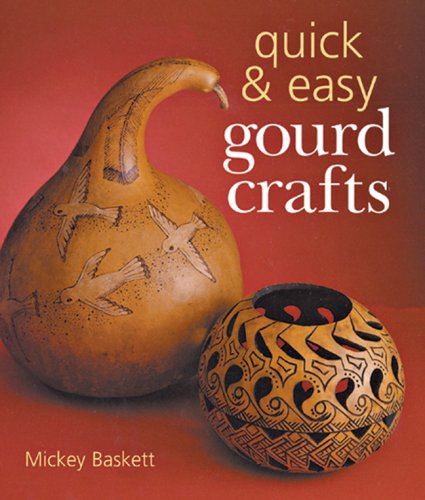 9781402727849: Quick & Easy Gourd Crafts