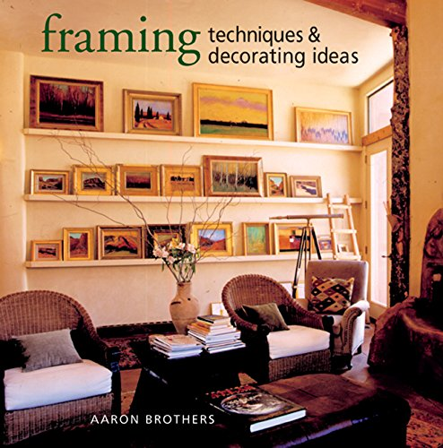 9781402728051: Framing Techniques & Decorating Ideas