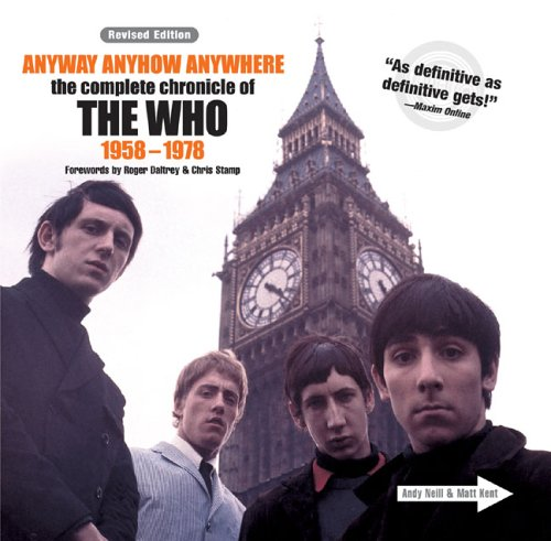 9781402728389: Anyway Anyhow Anywhere: The Complete Chronicle of the Who 1958-1978