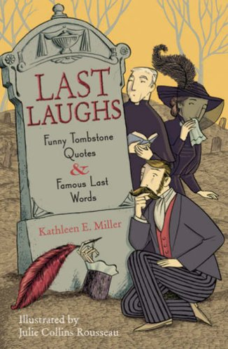 9781402729690: Last Laughs: Funny Tombstone Quotes and Famous Last Words