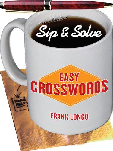 Sip & Solve®: Easy Crosswords (Sip &: Longo, Frank