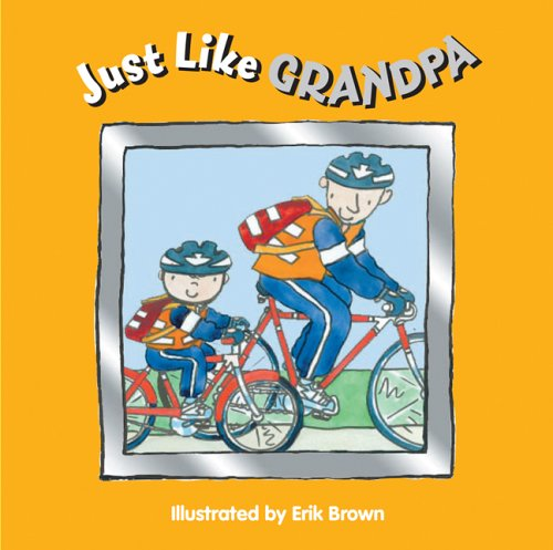 9781402730627: Just Like Grandpa