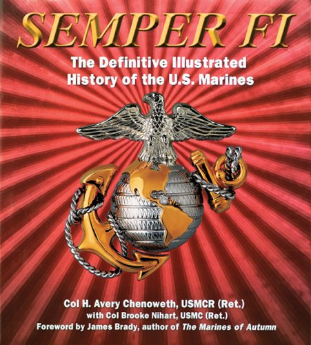 9781402730993: Semper Fi: The Definitive Illustrated History of the U.S. Marines