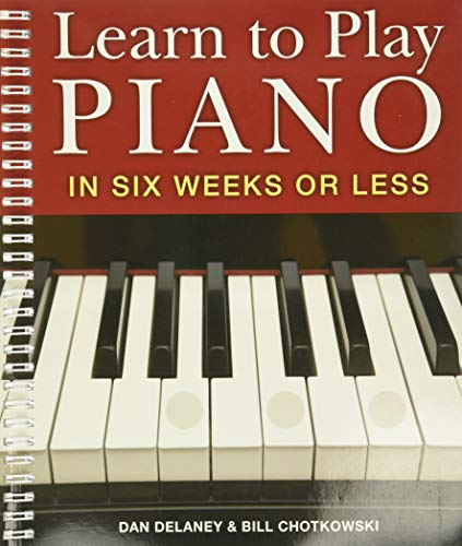9781402731563: Learn to Play Piano in Six Weeks or Less