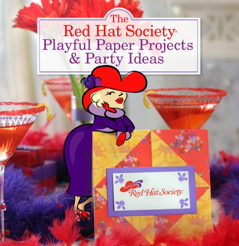 9781402732041: The Red Hat Society Playful Paper Projects & Party Ideas