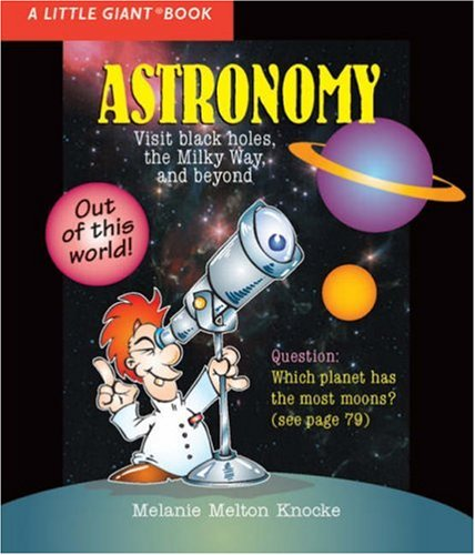 9781402732348: A Little Giant® Book: Astronomy (Little Giant Books)