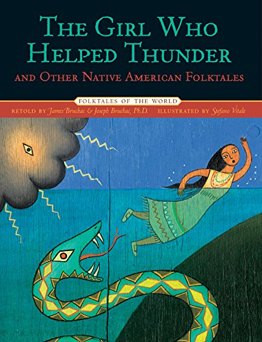 9781402732638: The Girl Who Helped Thunder and Other Native American Folktales (Folktales of the World)