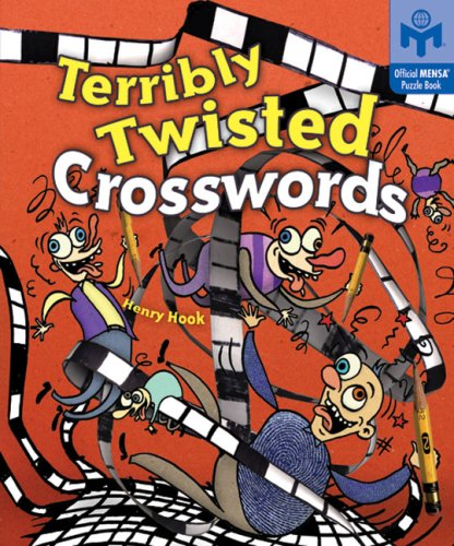 Terribly Twisted Crosswords (Mensa®) (9781402732713) by Henry Hook