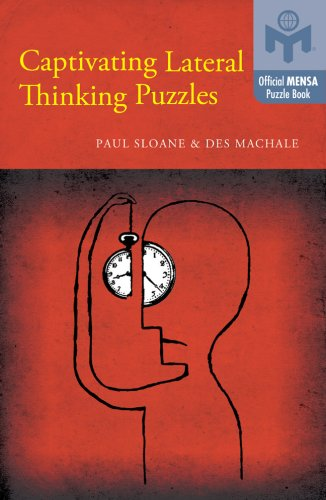 Captivating Lateral Thinking Puzzles (Mensa®): Sloane, Paul, MacHale,