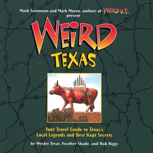9781402732805: Weird Texas