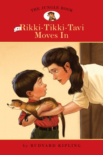 The Jungle Book, No. 1, Rikki Tikki: Kipling, Rudyard