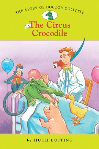 9781402732928: The Story of Doctor Dolittle #2: The Circus Crocodile (Easy Reader Classics) (No. 2)