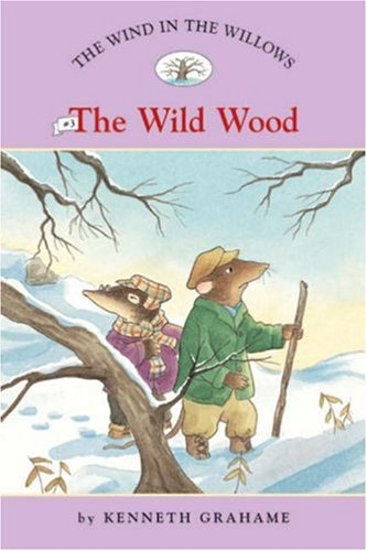 9781402732959: The Wind in the Willows #3: The Wild Wood (Easy Reader Classics) (No. 3)