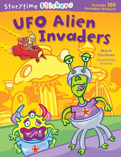 9781402733628: Storytime Stickers: UFO Alien Invaders