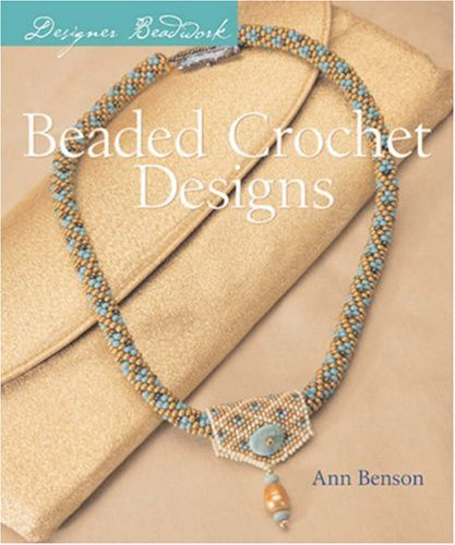 9781402733864: Designer Beadwork: Beaded Crochet Designs