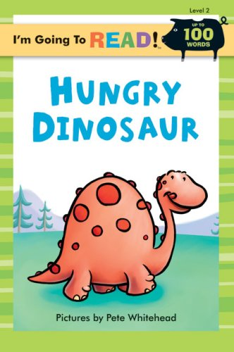 9781402734182: I'm Going to Read® (Level 2): Hungry Dinosaur (I'm Going to Read® Series)