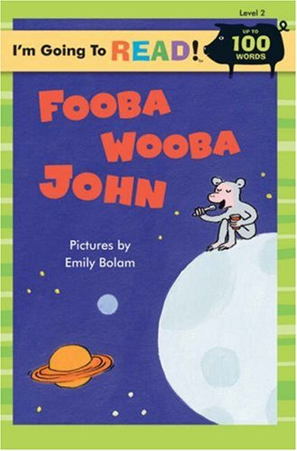 9781402734205: I'm Going to Read® (Level 2): Fooba Wooba John (I'm Going to Read® Series)