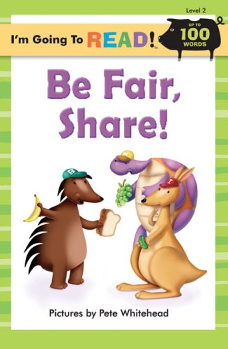 9781402734229: I'm Going to Read® (Level 2): Be Fair, Share! (I'm Going to Read® Series)