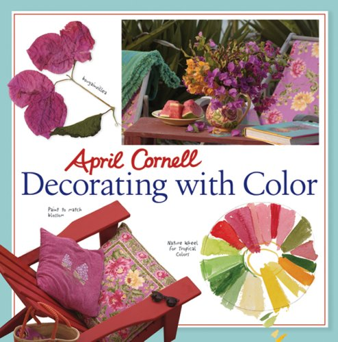 9781402734571: April Cornell Decorating with Color