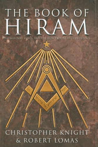 9781402735202: The Book of Hiram: Freemasonry, Venus, and the Secret Key to the Life of Jesus