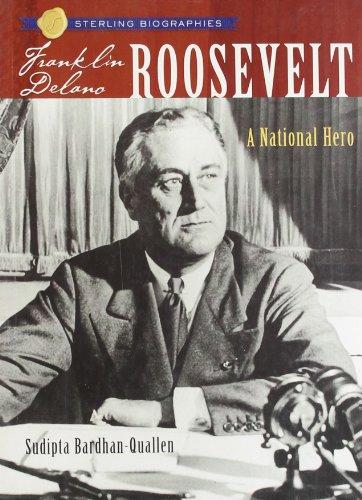 9781402735455: Franklin Delano Roosevelt: A National Hero (Sterling Biographies)