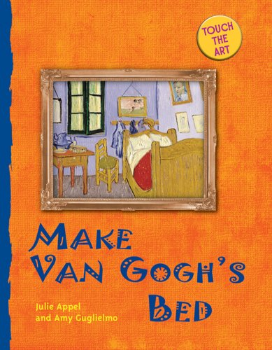 9781402735677: Touch the Art: Make Van Gogh's Bed