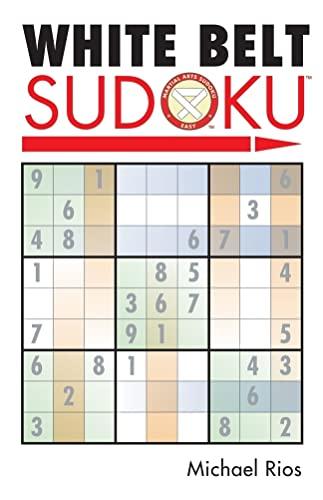 9781402735950: White Belt Sudoku® (Martial Arts Puzzles Series)