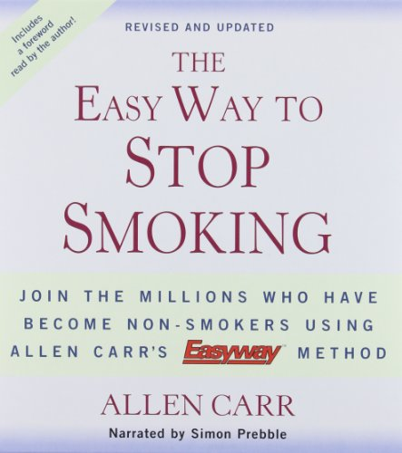 The Easy Way to Stop Smoking: Carr, Allen